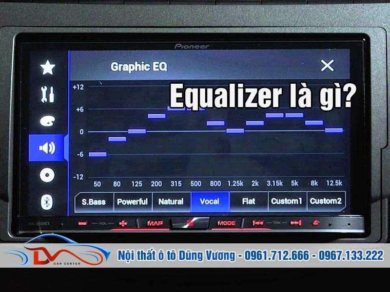 Equalizer là gì?